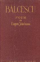 Balcescu Poem Eugen Jebeleanu
