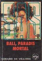 Bali, paradis mortal