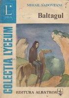 Baltagul (Colectia Lyceum)
