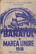 Banatul si Marea Unire 1918