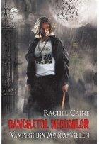 Banchetul Nebunilor (Vampirii din Morganville, vol. 4)
