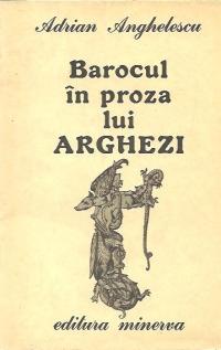 Barocul in proza lui Arghezi - Focul si apa sau basmul neintreruptelor metamorfoze