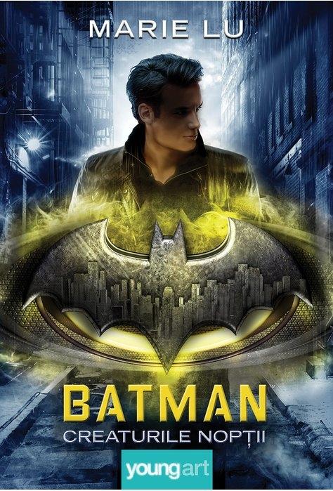 Batman. Creaturile Nopții