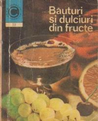 Bauturi si dulciuri din fructe