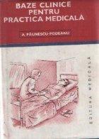 Baze clinice pentru practica medicala