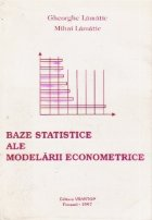 Baze statistice ale modelarii econometrice