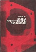 Bazele defectoscopiei radiologice