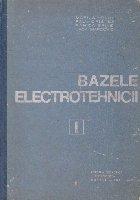 Bazele electrotehnicii, Volumul I, Electrodinamica