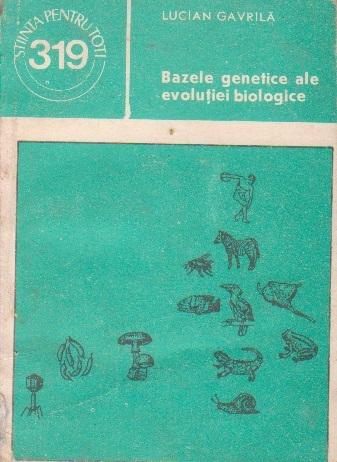 Bazele genetice ale evolutiei biologice