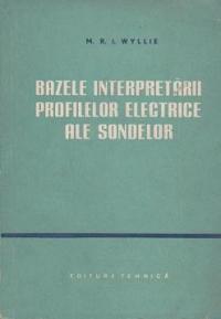 Bazele interpretarii profilelor electrice ale sondelor