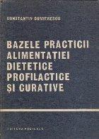 Bazele practicii alimentatiei dietetice profilactice si curative
