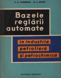 Bazele reglarii automate in industria petroliera si petrochimica (traducere din limba rusa)