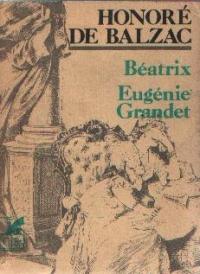 Beatrix. Eugenie Grandet