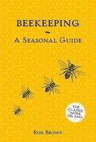 Beekeeping - A Seasonal Guide