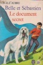 Belle est Sebastien document secret