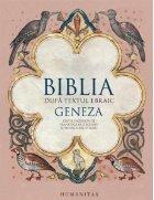 Biblia. Dupa textul ebraic. Geneza
