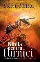 Biblia pentru furnici, scrisa de Jose Saramago in anul urcarii sale lacer