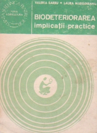 Biodeteriorarea - implicatii practice