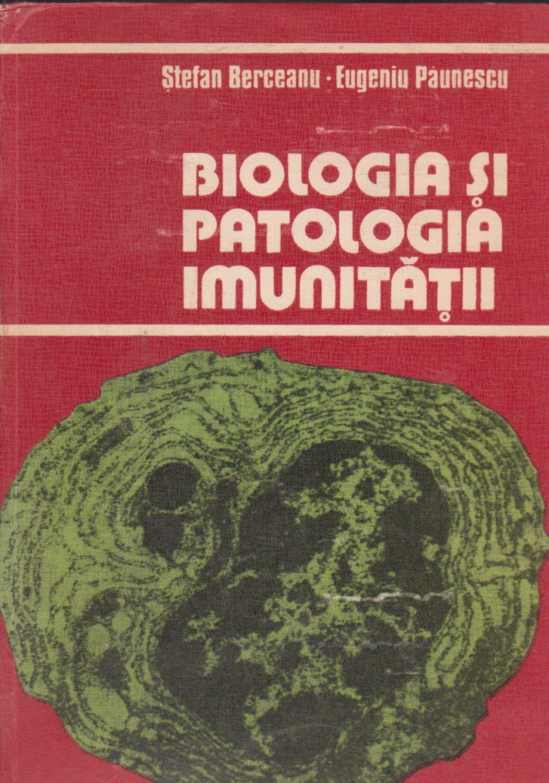 Biologia si patologia imunitatii