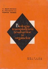 Biologia transplantarii tesuturilor si organelor