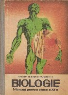 Biologie - Anatomia si Fiziologia omului, Manual pentru clasa a XI-a