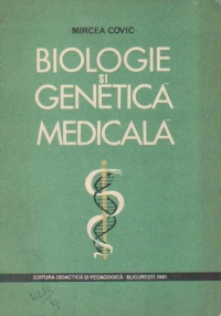 Biologie si genetica medicala