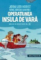 Biroul de investigații nr. 2. Operaţiunea Insula de vară (ediție cartonată)