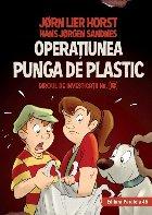 Biroul de investigații nr. 2. Operaţiunea Punga de plastic (ediție cartonată)