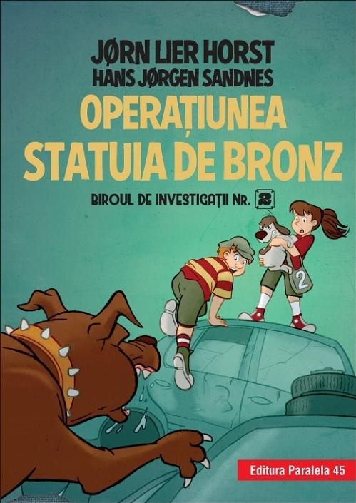 Biroul de investigații nr. 2. Operaţiunea Statuia de bronz (ediție cartonată)