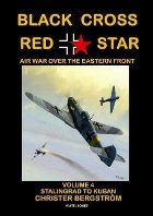Black Cross Red Star -- Air War Over the Eastern Front