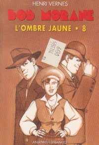 Bob Morane, L ombre jaune, Volumul al VIII- lea