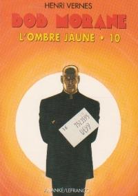 Bob Morane, L ombre jaune, Volumul al X- lea