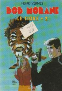 Bob Morane, Le tigre, Volumul II