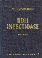 Boli infectioase, Editia a III-a revizuita si adaugita (Marin Voiculescu)