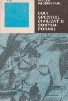 Boli specifice civilizatiei contemporane