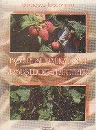 Bolile si daunatorii arbustilor fructiferi