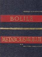 Bolile metabolismului, Volumul al II-lea - Metode detaliate de diagnostic si tratament