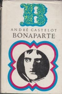 Bonaparte, Volumul I