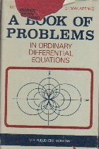 A Book of Problems - In Ordinary Differential Equations