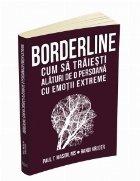 Borderline: cum traiesti alaturi persoana