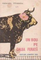 Un bou pe calea ferata - Proza umoristica