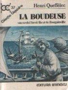 La Boudeuse sau ocolul lumii facut de Bougainville