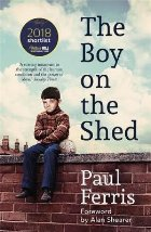 Boy on the Shed:A remarkable sporting memoir with a foreword