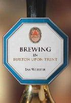 Brewing in Burton-upon-Trent