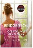 Bridgerton Oferta unui gentleman Povestea