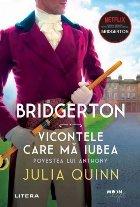 Bridgerton Vicontele care iubea Povestea