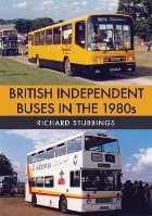British Independent Buses in the 1980s