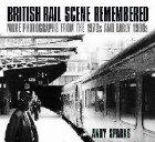 British Rail Scene Remembered