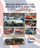 BRITISH SPECIALIST CARS, SPECIALS & KITS 1945-1960