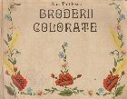 Broderii colorate